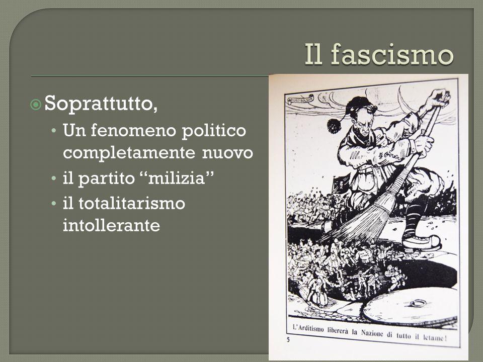 Il fascismo Soprattutto, Un fenomeno politico completamente nuovo