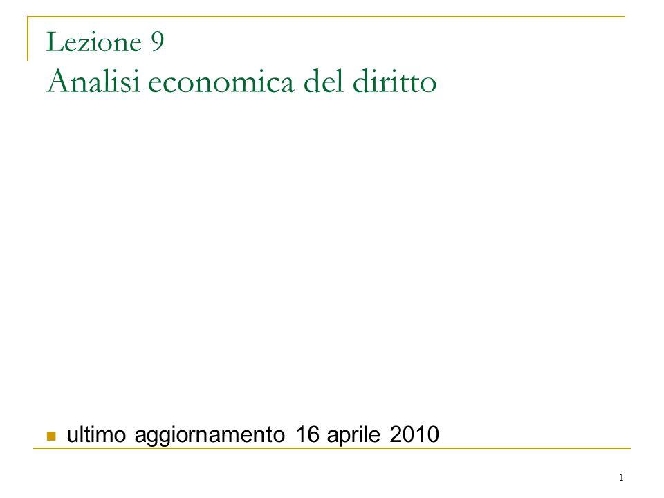 Lezione 9 Analisi economica del diritto