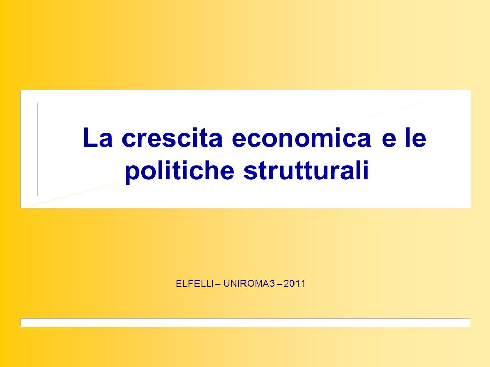 La crescita economica La teoria neoclassica, —>il modello di Solow, A contribution to the theory of economic growth , QJoE Feb. 1956, pp.65-94.