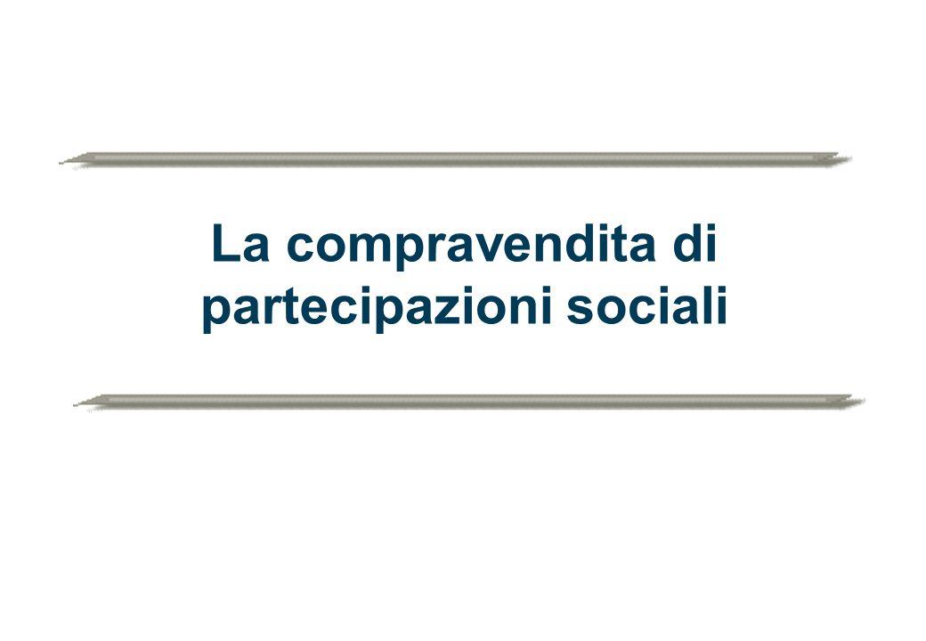 La compravendita di partecipazioni sociali