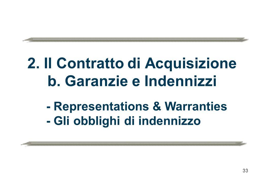 2. Il Contratto di Acquisizione b. Garanzie e Indennizzi