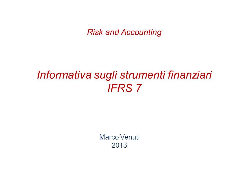 Informativa sugli strumenti finanziari IFRS 7