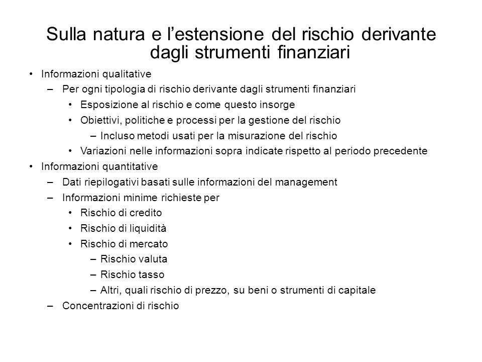 Sulla natura e l'estensione del rischio derivante dagli strumenti finanziari