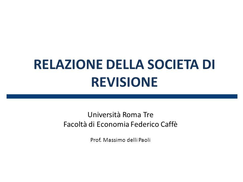 RELAZIONE DELLA SOCIETA DI REVISIONE