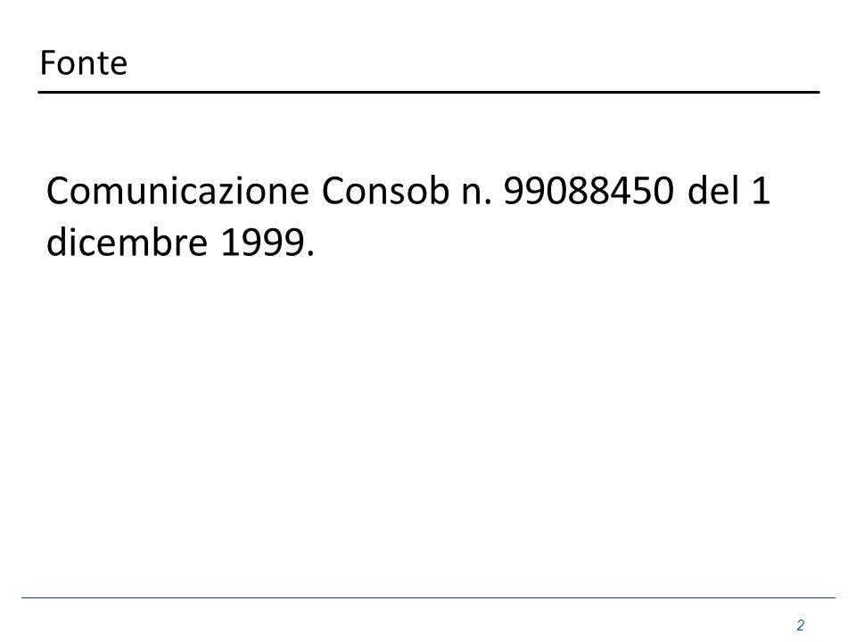 Comunicazione Consob n. 99088450 del 1 dicembre 1999.