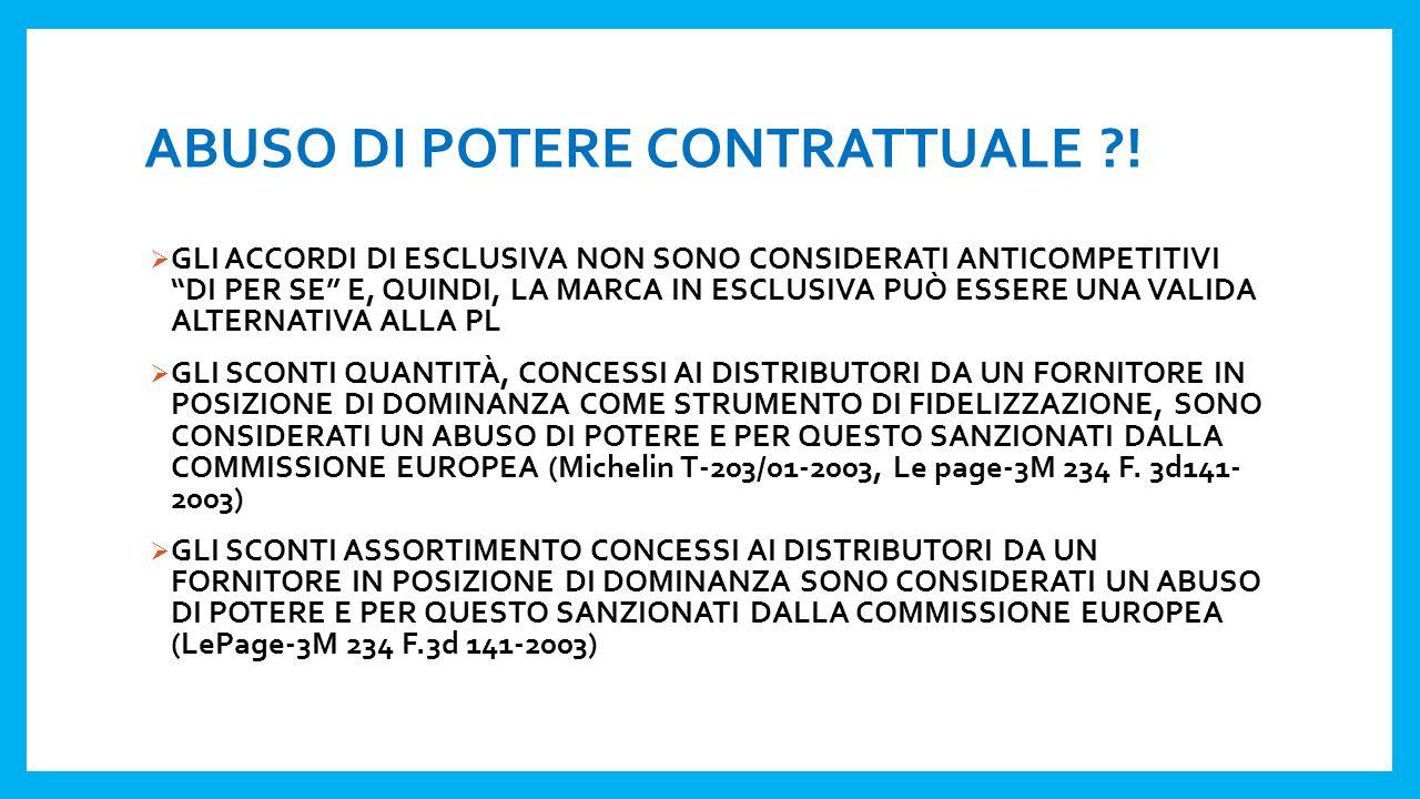 ABUSO DI POTERE CONTRATTUALE !