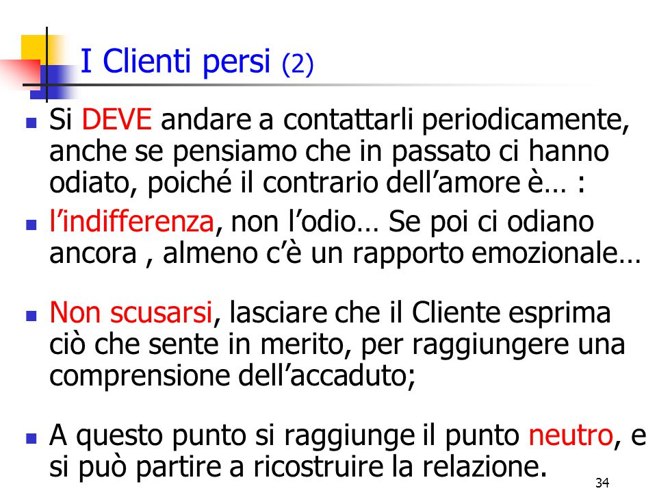 I Clienti persi (2)
