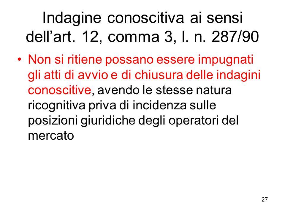 Indagine conoscitiva ai sensi dell'art. 12, comma 3, l. n. 287/90