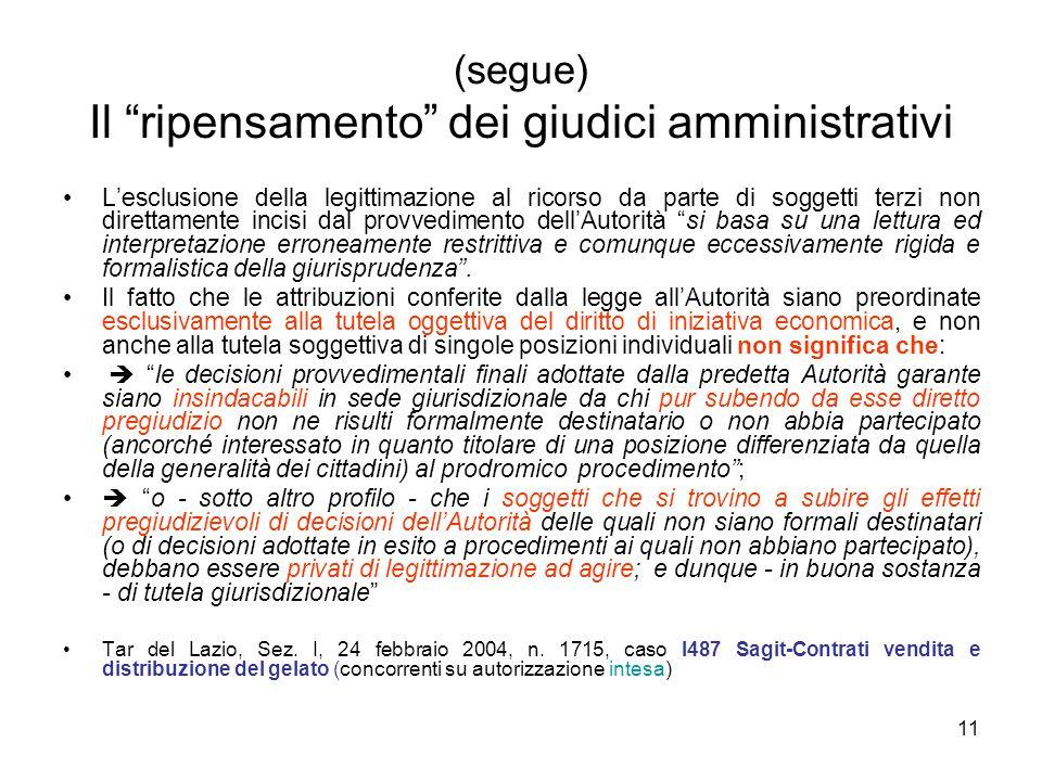 (segue) Il ripensamento dei giudici amministrativi