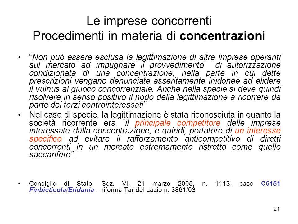 Le imprese concorrenti Procedimenti in materia di concentrazioni