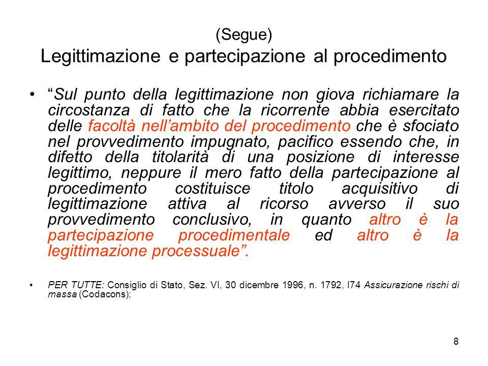 (Segue) Legittimazione e partecipazione al procedimento
