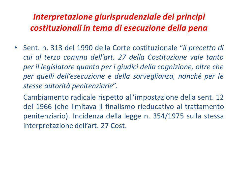 Interpretazione giurisprudenziale dei principi costituzionali in tema di esecuzione della pena