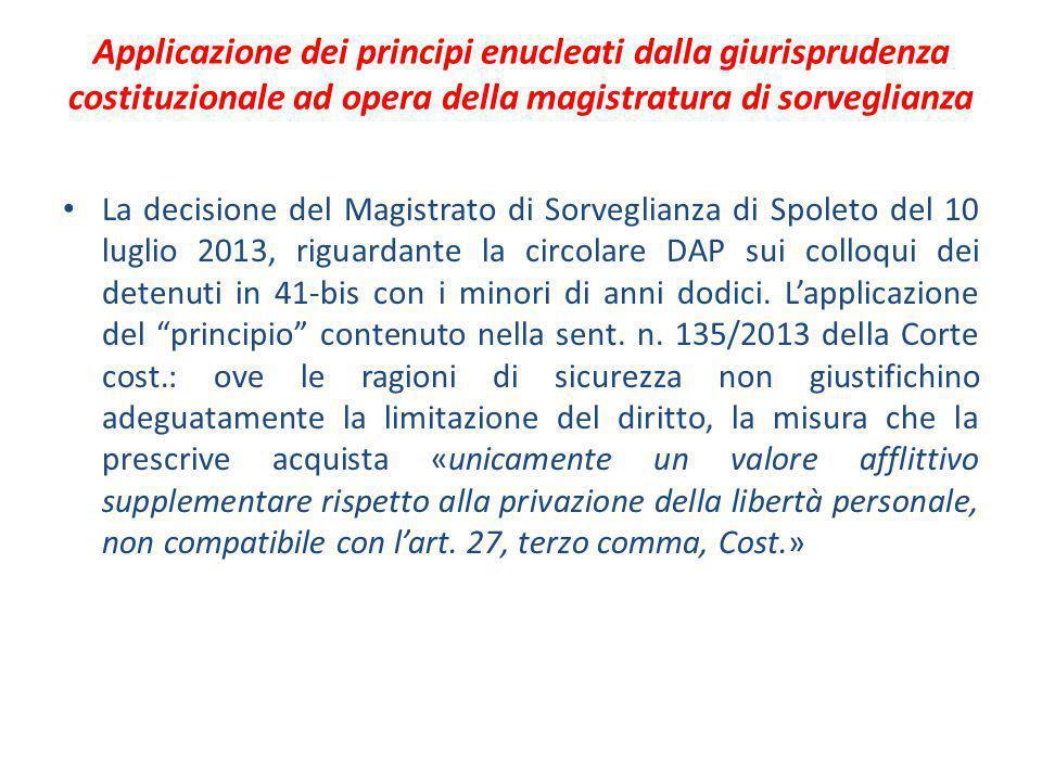 Applicazione dei principi enucleati dalla giurisprudenza costituzionale ad opera della magistratura di sorveglianza