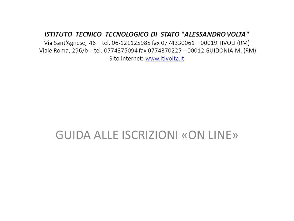 GUIDA ALLE ISCRIZIONI «ON LINE»