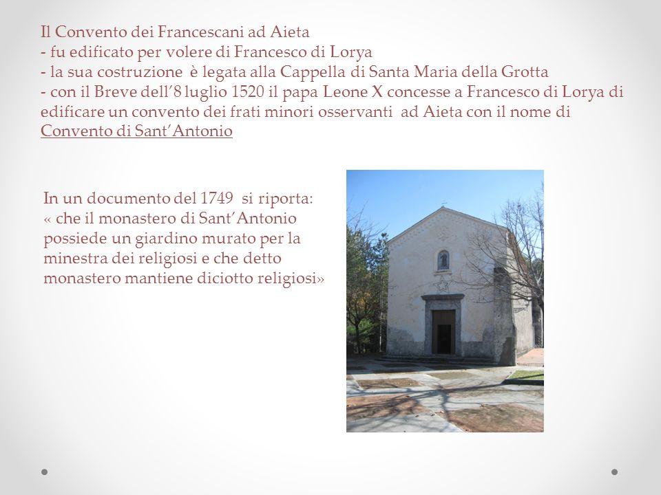 Il Convento dei Francescani ad Aieta - fu edificato per volere di Francesco di Lorya
