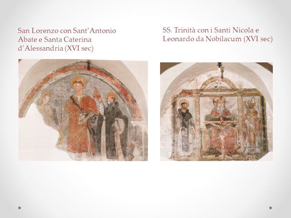 San Lorenzo con Sant'Antonio Abate e Santa Caterina d'Alessandria (XVI sec)