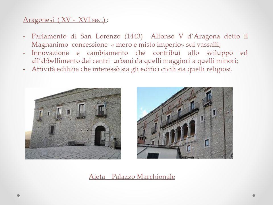 Aragonesi ( XV - XVI sec.) :