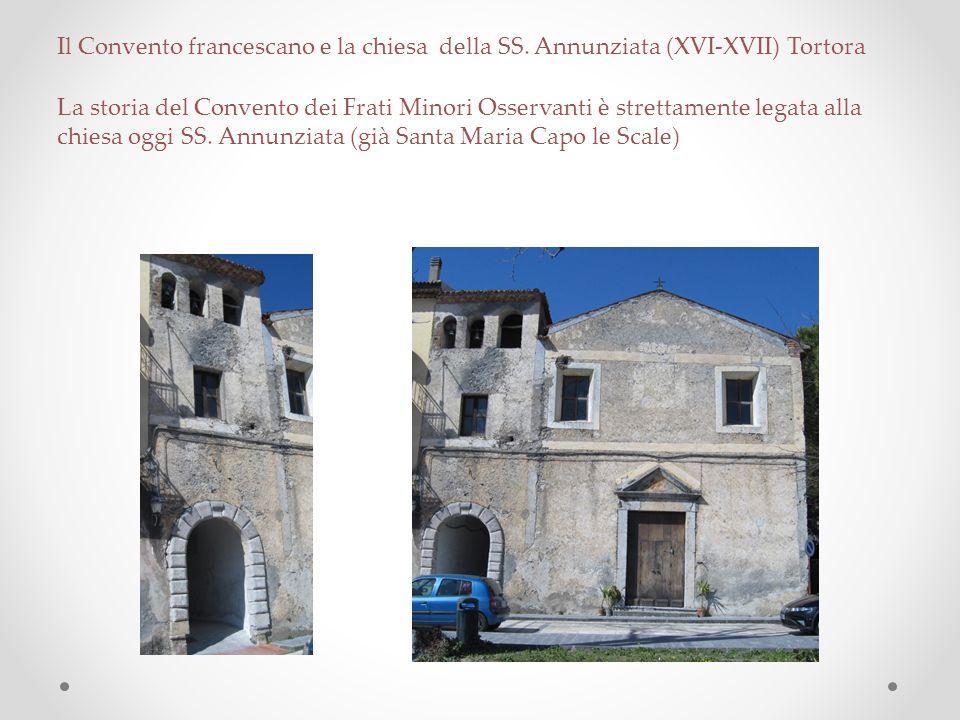 Il Convento francescano e la chiesa della SS