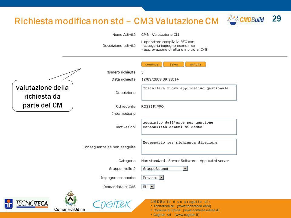 valutazione della richiesta da parte del CM