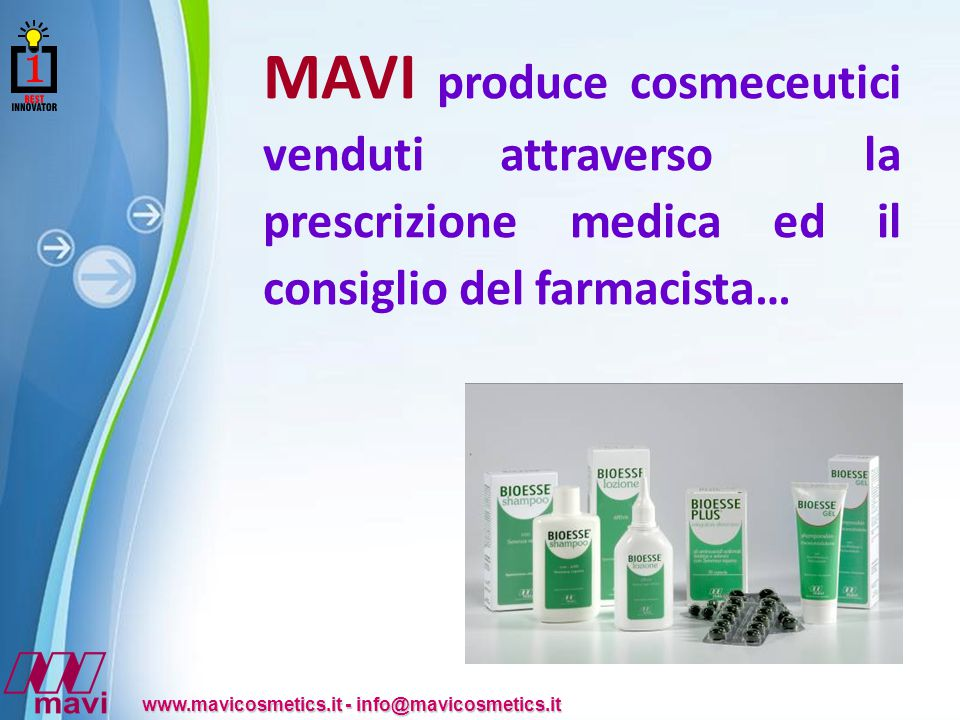 MAVI produce cosmeceutici venduti attraverso la prescrizione medica ed il consiglio del farmacista…
