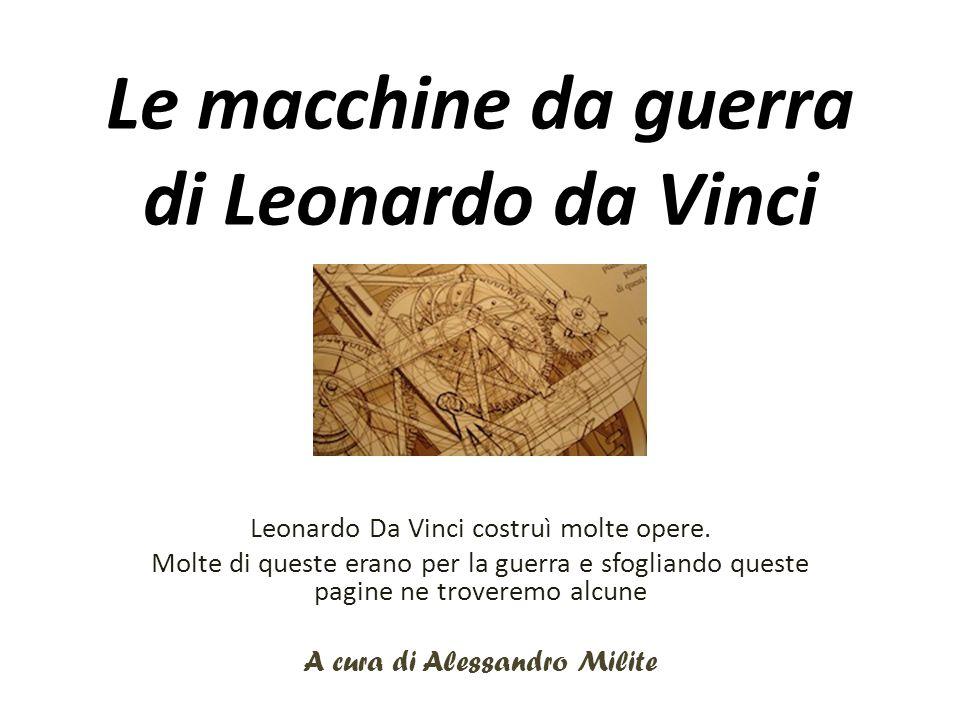 Le macchine da guerra di Leonardo da Vinci