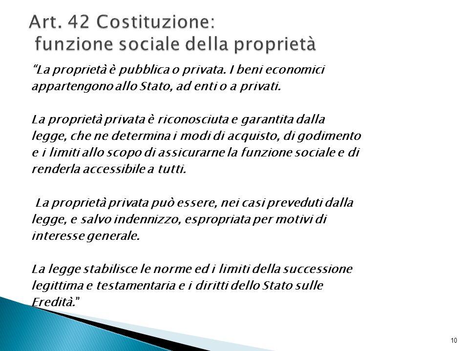 Art. 42 Costituzione: funzione sociale della proprietà