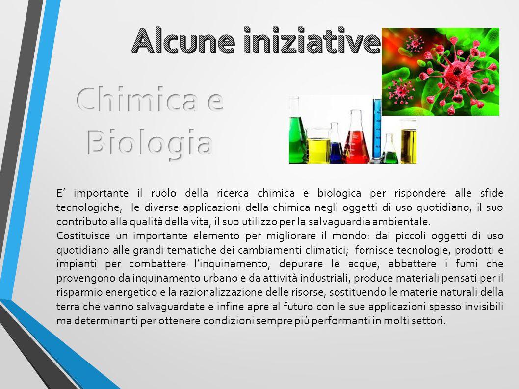 Alcune iniziative Chimica e Biologia