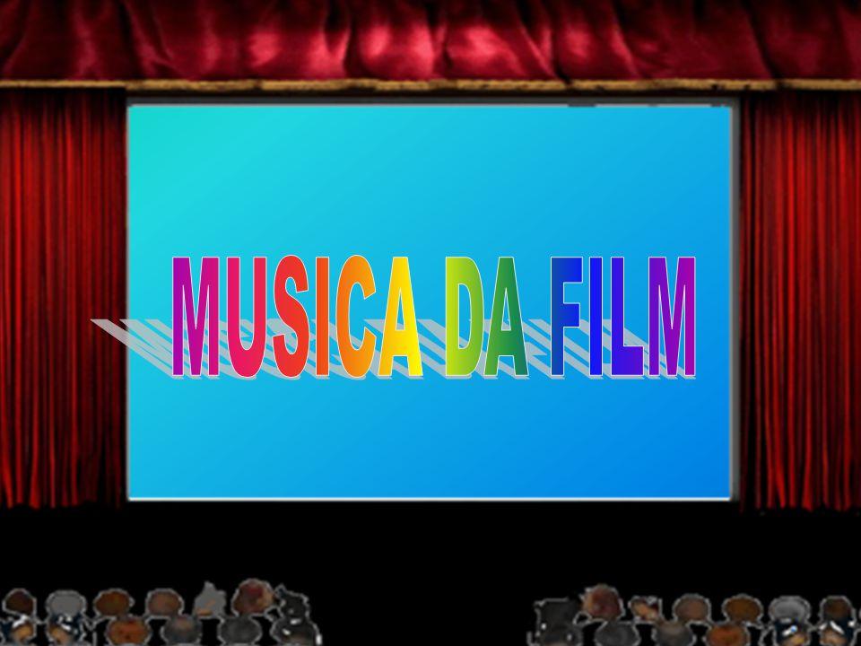 MUSICA DA FILM