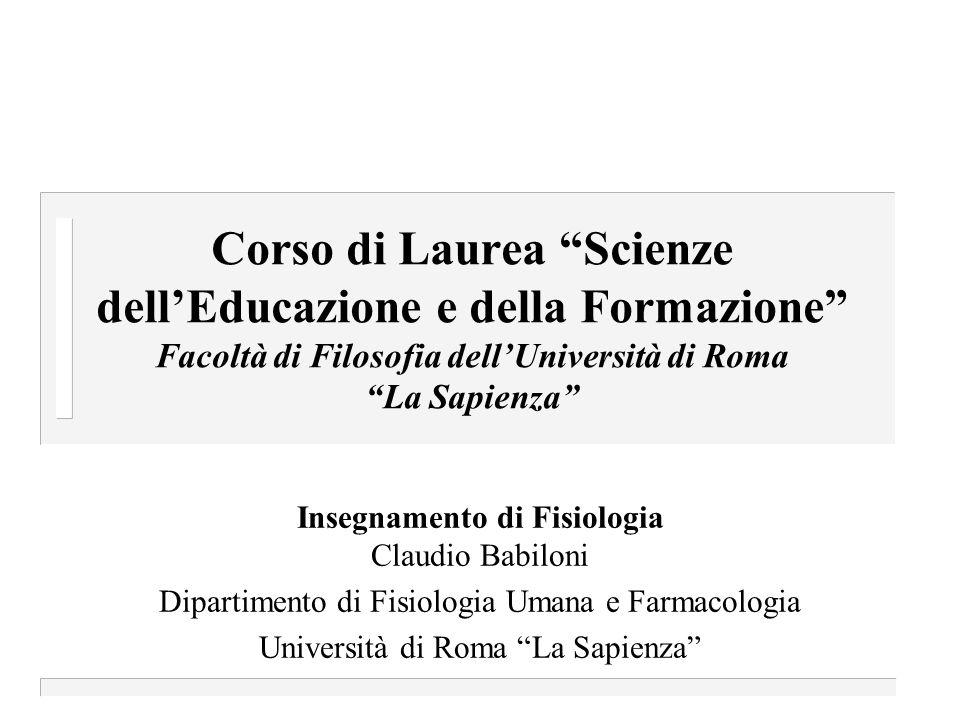 Corso di Laurea Scienze dell'Educazione e della Formazione Facoltà di Filosofia dell'Università di Roma La Sapienza