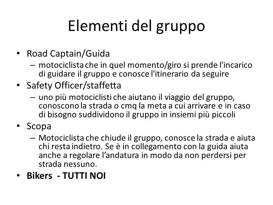 Elementi del gruppo Road Captain/Guida Safety Officer/staffetta Scopa