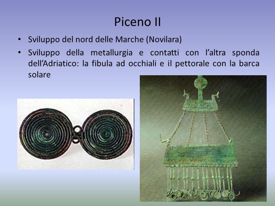 Piceno II Sviluppo del nord delle Marche (Novilara)