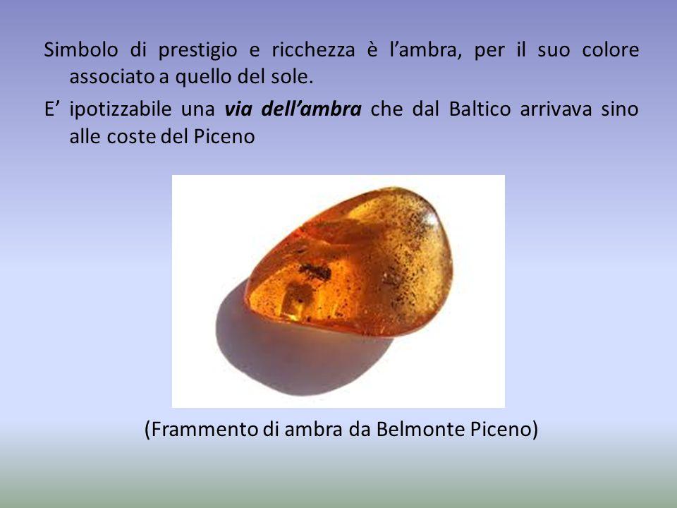 Simbolo di prestigio e ricchezza è l'ambra, per il suo colore associato a quello del sole.