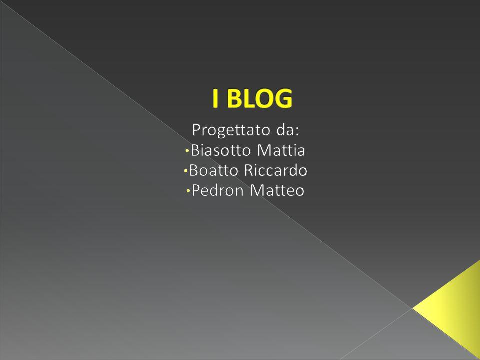 Progettato da: Biasotto Mattia Boatto Riccardo Pedron Matteo