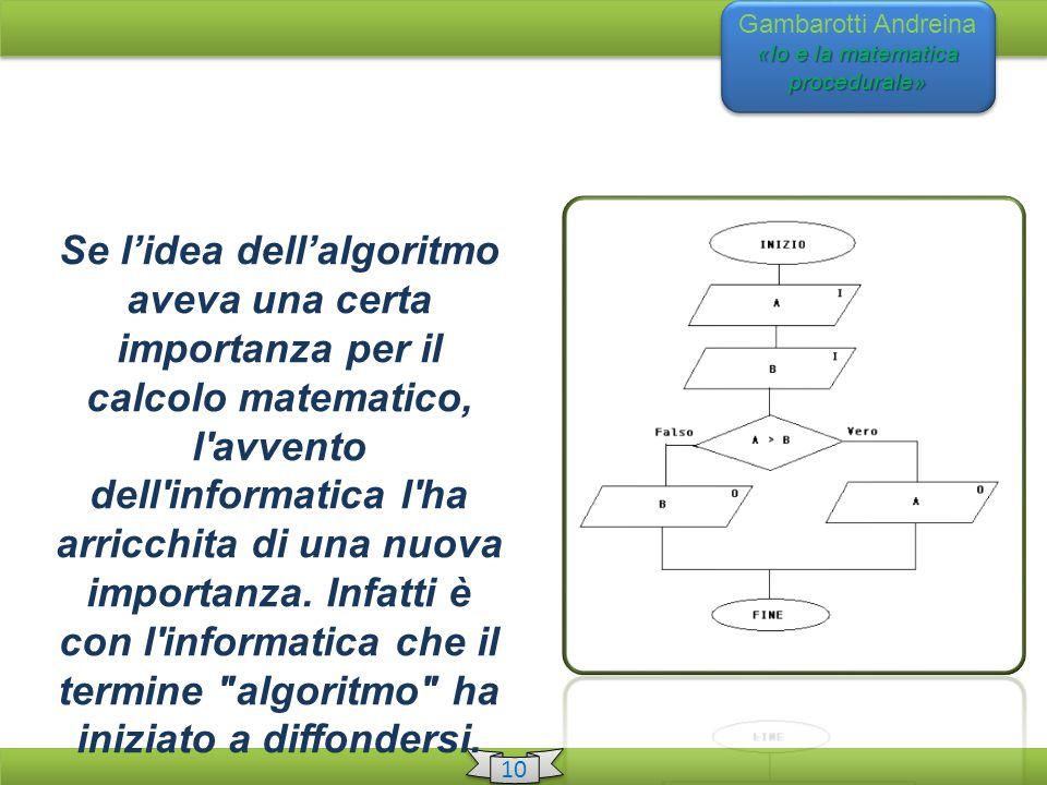 Gambarotti Andreina «Io e la matematica procedurale»