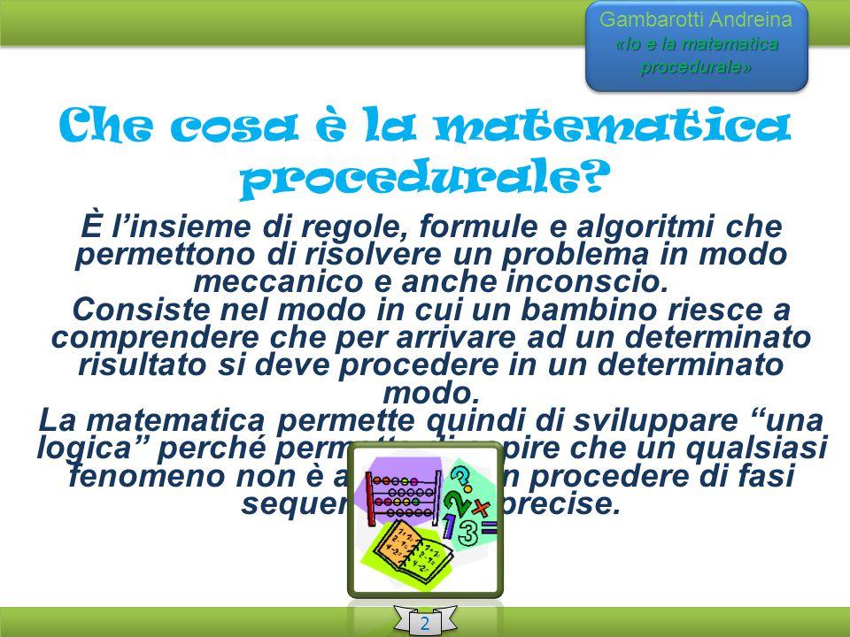 Che cosa è la matematica procedurale