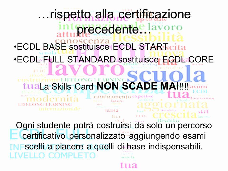…rispetto alla certificazione precedente…