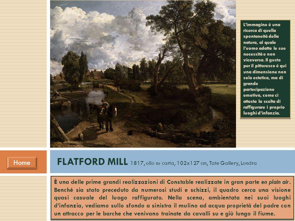 FLATFORD MILL 1817, olio su carta, 102x127 cm, Tate Gallery, Londra