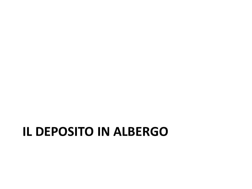 IL DEPOSITO IN ALBERGO