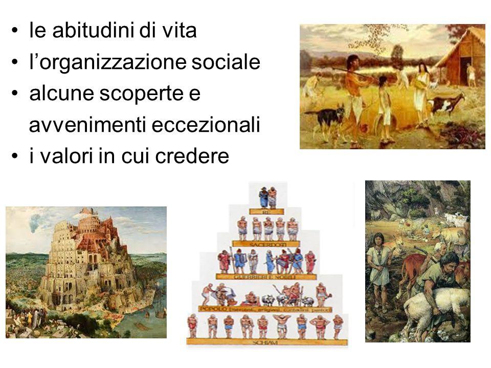 le abitudini di vita l'organizzazione sociale. alcune scoperte e.