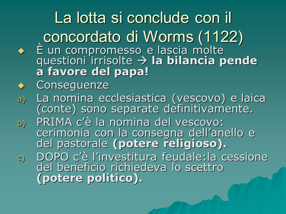 La lotta si conclude con il concordato di Worms (1122)