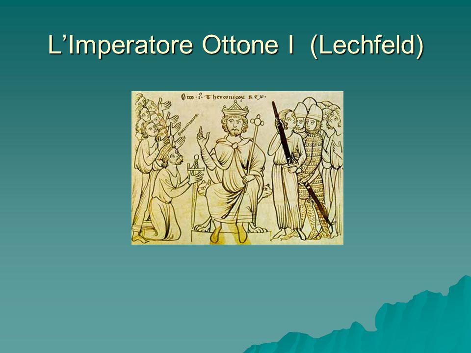 L'Imperatore Ottone I (Lechfeld)