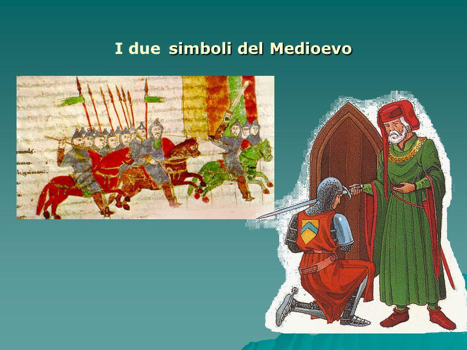 I due simboli del Medioevo
