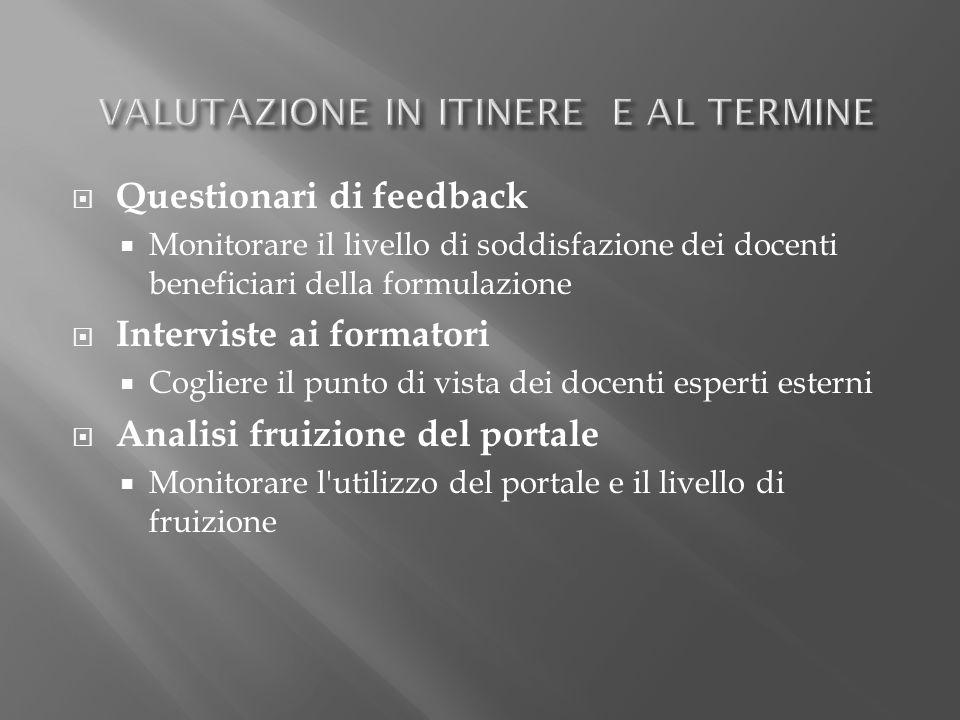 VALUTAZIONE IN ITINERE E AL TERMINE
