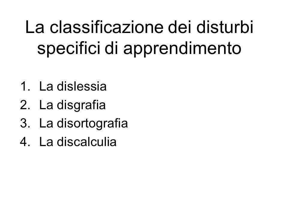La classificazione dei disturbi specifici di apprendimento