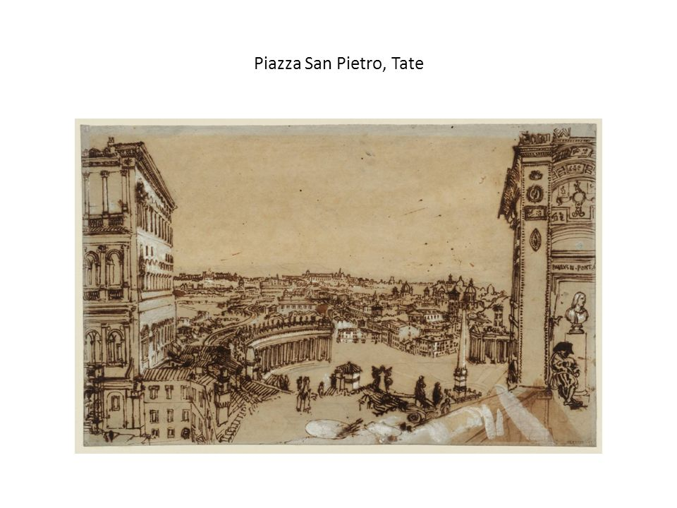 Piazza San Pietro, Tate