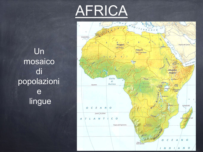 AFRICA Un mosaico di popolazioni e lingue