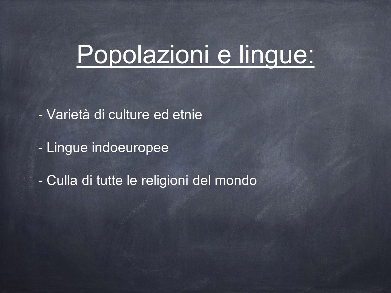 Popolazioni e lingue: - Varietà di culture ed etnie