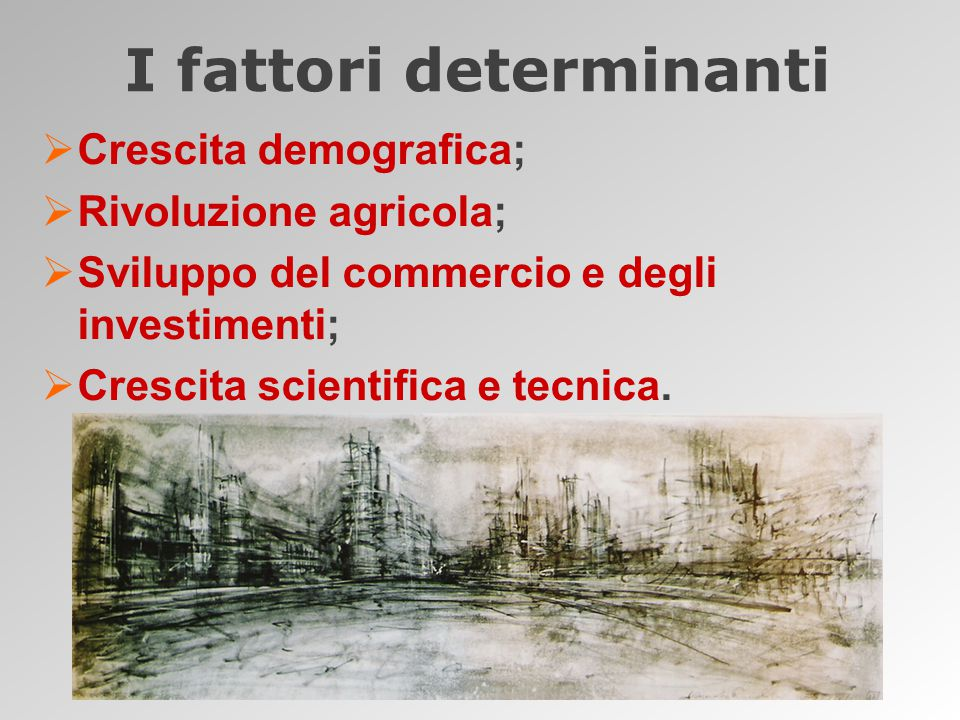 I fattori determinanti