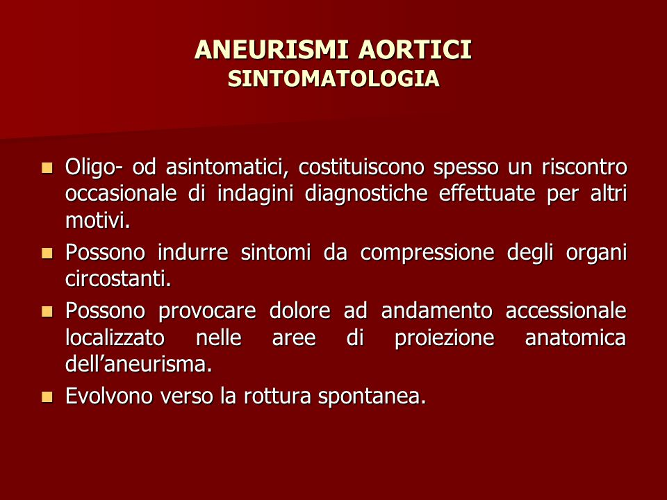 ANEURISMI AORTICI SINTOMATOLOGIA