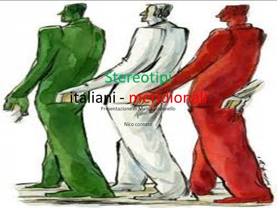 Stereotipi italiani - meridionali